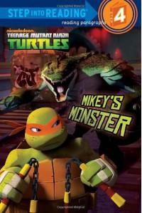 Mikey's Monster (Teenage Mutant Ninja Turtles) (Step into Reading) - Hollis James, Patrick Spaziante