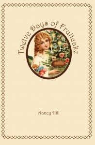 Twelve Days of Fruitcake - Nancy Hill