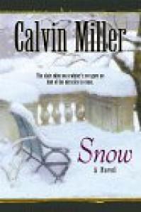 Snow - Calvin Miller