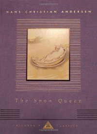 The Snow Queen - Hans Christian Andersen, T. Pym