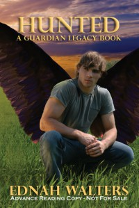 Hunted (The Guardian Legacy, #3) - Ednah Walters