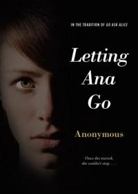 Letting Ana Go - Anonymous Anonymous
