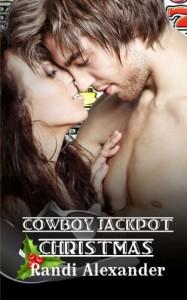 Cowboy Jackpot: Christmas - Randi Alexander