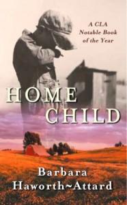 Home Child - Barbara Haworth-Attard