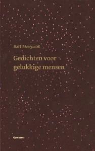 Gedichten voor gelukkige mensen / druk 1 - B. Moeyaert