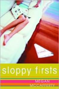 Sloppy Firsts  - Megan McCafferty