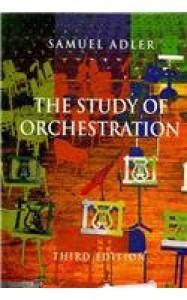 Study of Orchestration - Samuel Adler