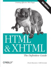 HTML & XHTML: The Definitive Guide - Chuck Musciano, Bill Kennedy