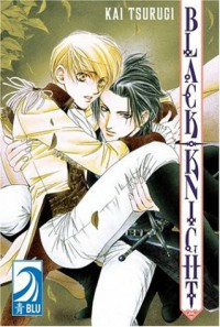 Black Knight, Volume 01 - Kai Tsurugi
