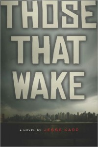 Those That Wake - Jesse Karp
