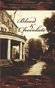 Blood & Chocolate - Mark Zero
