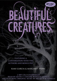 Beautiful Creatures  - Kevin T. Collins, Kami Garcia, Margaret Stohl