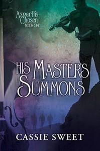 His Master's Summons (Azgarth's Chosen Book 1) - Cassie Sweet