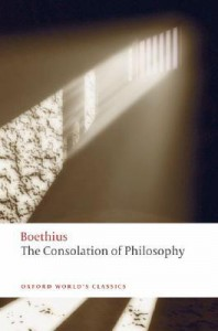 The Consolation of Philosophy (Oxford World's Classics) - Boethius, P.G. Walsh