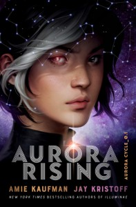 Aurora Rising (The Aurora Cycle #1) - Jay Kristoff, Amie Kaufman