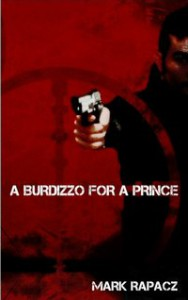 A Burdizzo for a Prince - Mark Rapacz