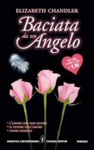 Baciata da un angelo - Elizabeth Chandler, F. Di Maio, S. Marsiglia, Sandro Ristori