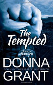 The Tempted (Rogues of Scotland) (Volume 3) - Donna Grant