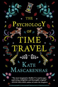 The Psychology of Time Travel - Kate Mascarenhas