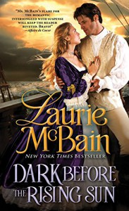 Dark Before the Rising Sun (Dominick Trilogy) - Laurie McBain