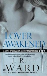 Ward's Lover Awakened (Lover Awakened (Black Dagger Brotherhood, Book 3) by J. R. Ward (Mass Market Paperback - Sept. 5, 2006)) - J.R. Ward