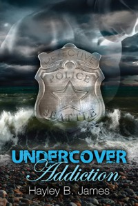 Undercover Addiction - Hayley B. James