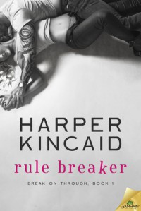 Rule Breaker - Harper Kincaid