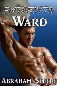 Paternity Ward (Gay Paranormal Romance) - Abraham Steele