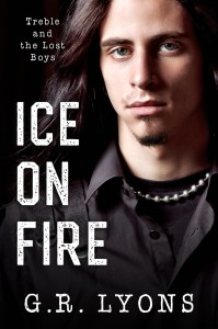 Ice on Fire (Treble and the Lost Boys #1) - G.R. Lyons