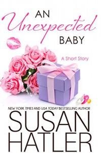 An Unexpected Baby (Treasured Dreams Book 7) - Susan Hatler