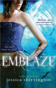 Emblaze (Embrace) by Shirvington, Jessica (3/5/2013) - Jessica Shirvington