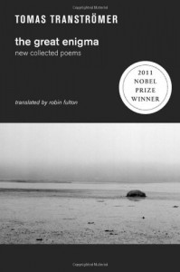 The Great Enigma: New Collected Poems - Tomas Tranströmer, Robin Fulton