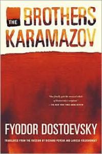 The Brothers Karamazov (Pevear / Volokhonsky Translation) -
