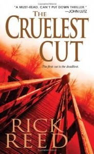 The Cruelest Cut - Rick  Reed