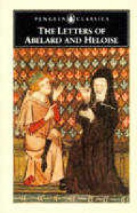 The Letters of Abelard and Heloise - Pierre Abélard, Heloise, Betty Radice