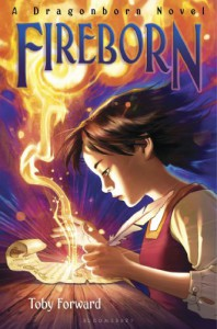 Fireborn: A Dragonborn Novel - Toby Forward