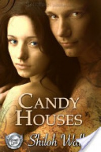 Candy Houses (Grimm's Circle, #1) - Shiloh Walker