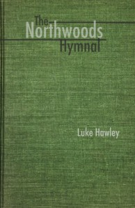 The Northwoods Hymnal - Luke Hawley