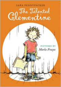 The Talented Clementine (Clementine Series #2) -