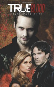 True Blood: Where Were You? - Annie Nocenti, Michael McMillian, Michael Gaydos
