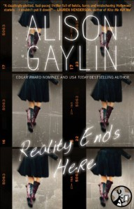 Reality Ends Here - Alison Gaylin