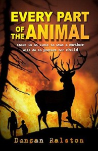 Every Part of the Animal - Duncan Ralston