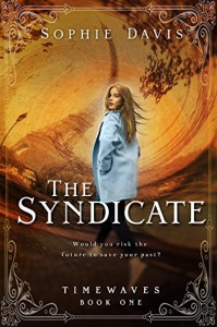 The Syndicate (Timewaves Book 1) - Sophie  Davis