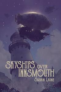 Skyships Over Innsmouth - Susan Laine