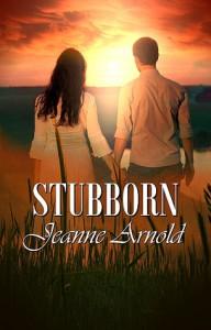 STUBBORN - Jeanne  Arnold