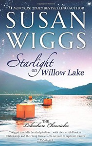 Starlight on Willow Lake (The Lakeshore Chronicles) - Susan Wiggs