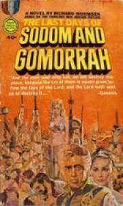 The Last Days of Sodom and Gomorrah - Richard Edward Wormser
