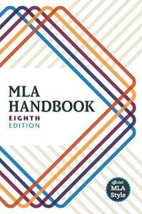 MLA Handbook - The Modern Language Association of America
