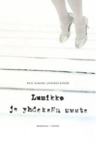 Lumikko ja yhdeksän muuta - Pasi Ilmari Jääskeläinen