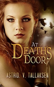 At Death's Door (Freefall Book 1) - Astrid V. Tallaksen